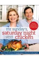 Mr. Sunday?s Saturday Night Chicken