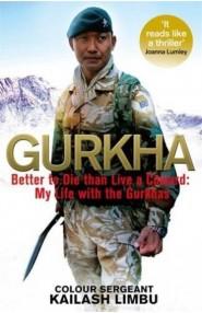Gurkha: Better To Die Than Live A Coward