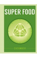 Superfood: Cucumber
