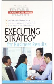 Executing Strategy For Business Results