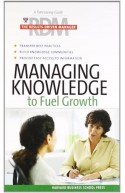 Managing Knowledge To Fuel Growth