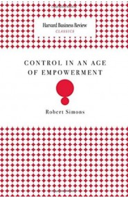 Control In An Age Of Empowerment