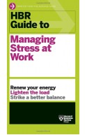 HBRGuide To Managing Stress At Work