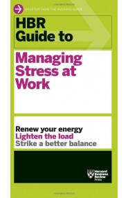 HBRGuide To Managing Stress At Work
