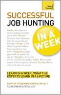 Teach Yourself Job Hunting In A Week