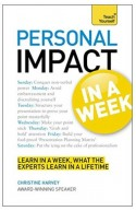 Teach Yourself Personal Impact At Work In A Week