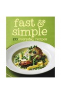 Fast & Simple 100 Everyday Recipes
