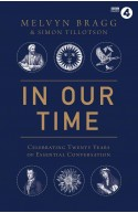 In Our Time: Celebrating Twenty Years of Essential Conversat