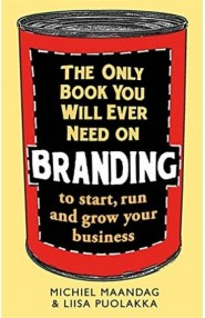 The Only Book You Will Ever Need On Branding