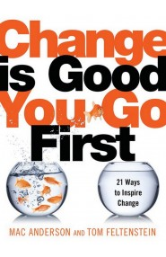 Change is Good… You Go First