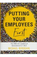Putting Your Employees First: The ABC's for Leaders of Gener