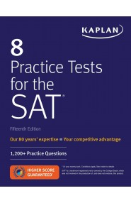 8 Practice Tests for the SAT: 1,200+ SAT Practice Questions