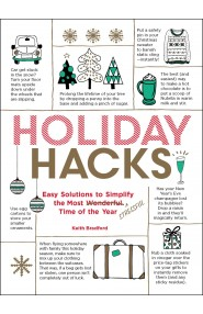 Holiday Hacks: Easy Solutions to Simplify the Most Wonderful