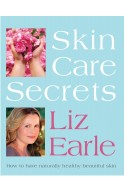 Skin Care Secrets: How to Have Naturally Healthy Beautiful S