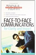 Face-To-Face Communications For Clarity and Impact