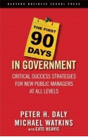 First 90 Days in Government
