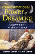 The Transformational Power of Dreaming: Discovering the Wish