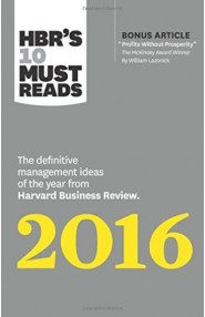 HBR's 10 Must Reads 2016