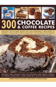300 Chocolate & Coffee Recipes