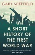 Short History Of The First World War,A