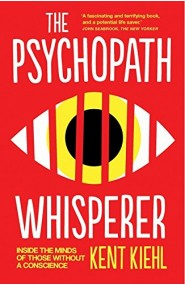 Psychopath Whisperer,The: Inside the Min