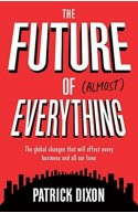 The Future Of Almost Everything