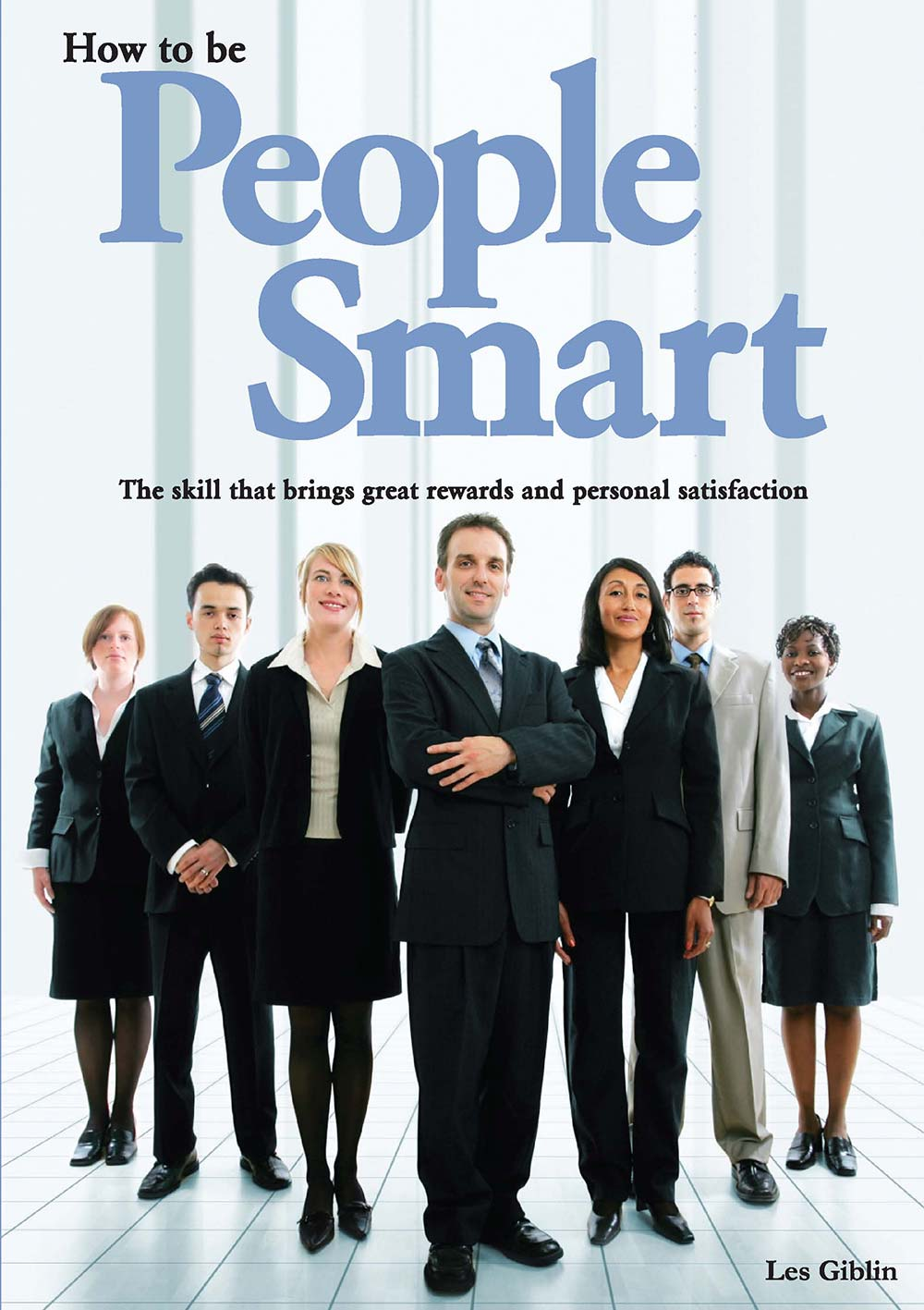 How To Be People Smart