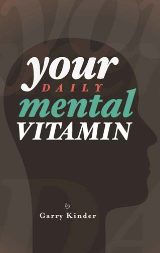 Your Daily Mental Vitamin