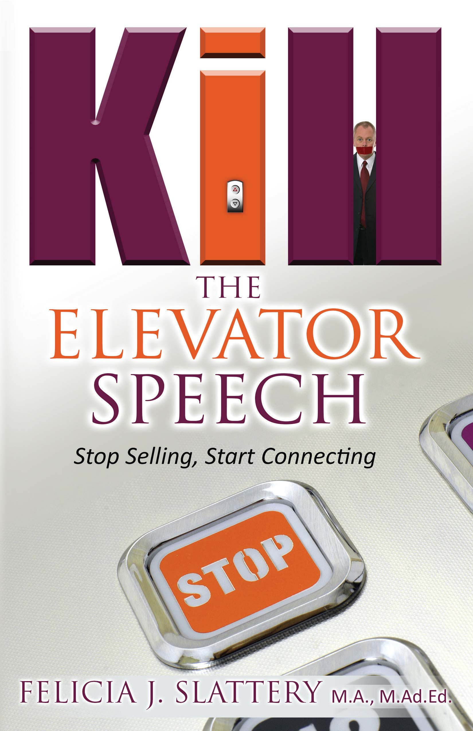 Kill The Elevator Speech