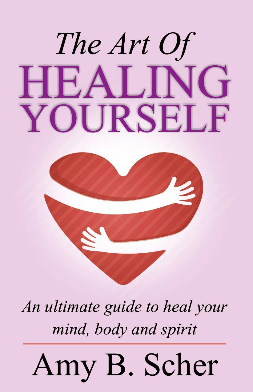 The Art Of Healing Yourself