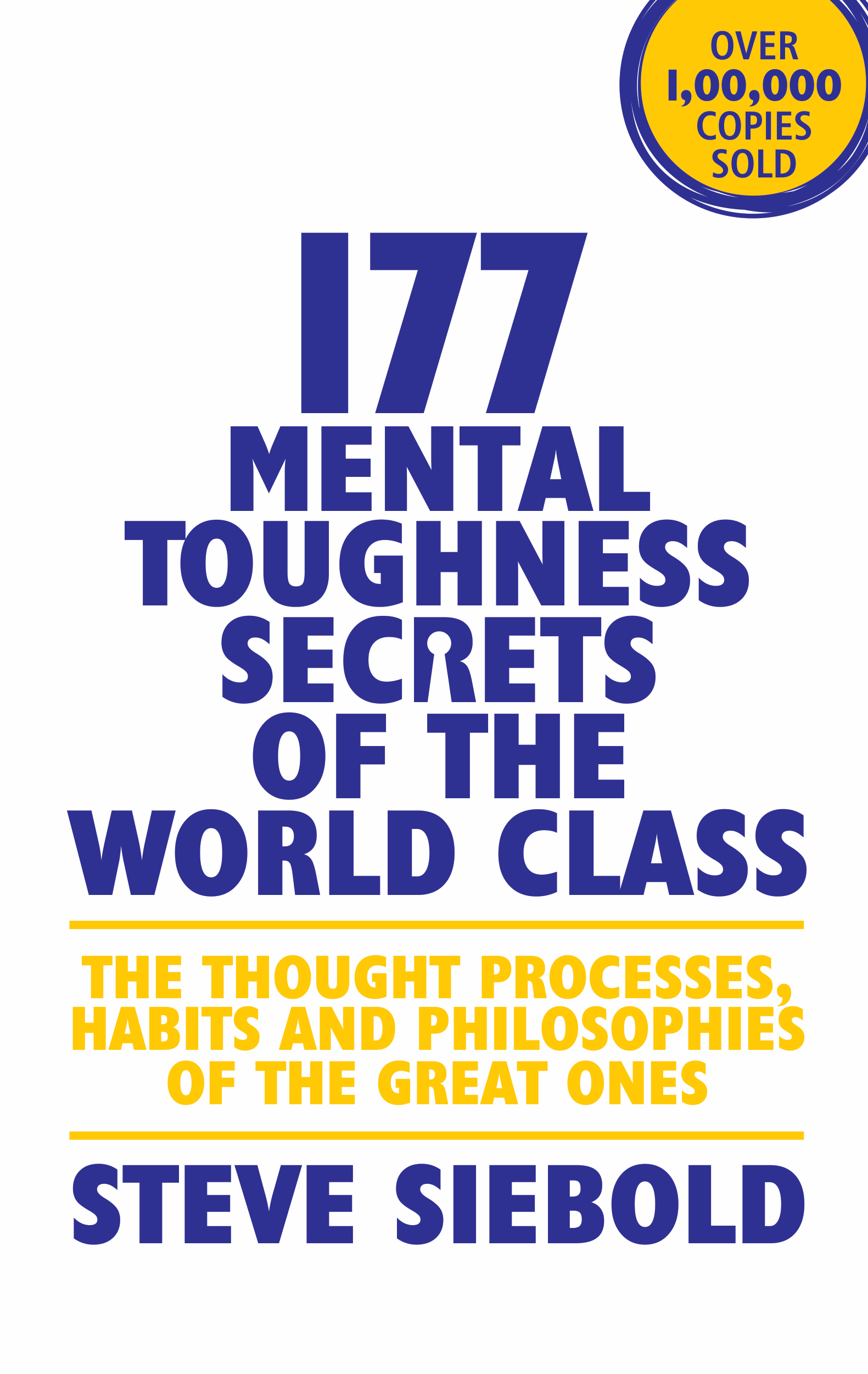 177 Mental Toughness Secrets of the World Class: The Thought