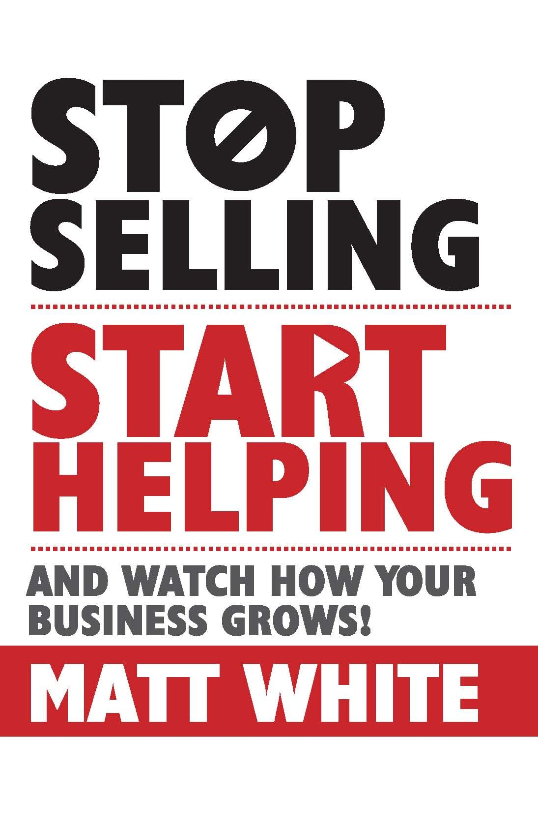 Stop selling Start helping