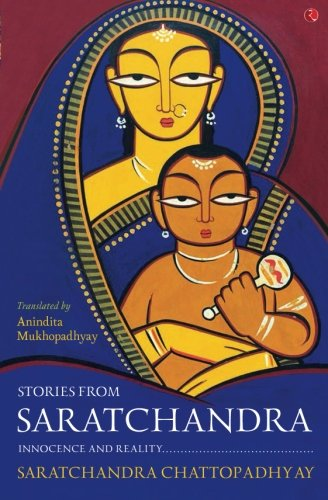 Stories from Saratchandra: Innocence and Reality