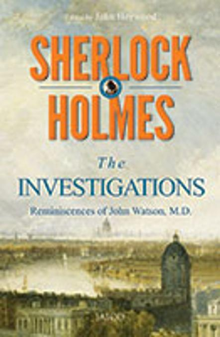 Sherlock Holmes : The Investigations