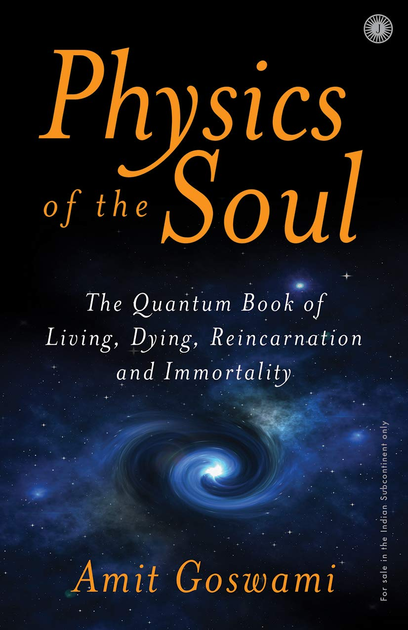 Physics of the Soul