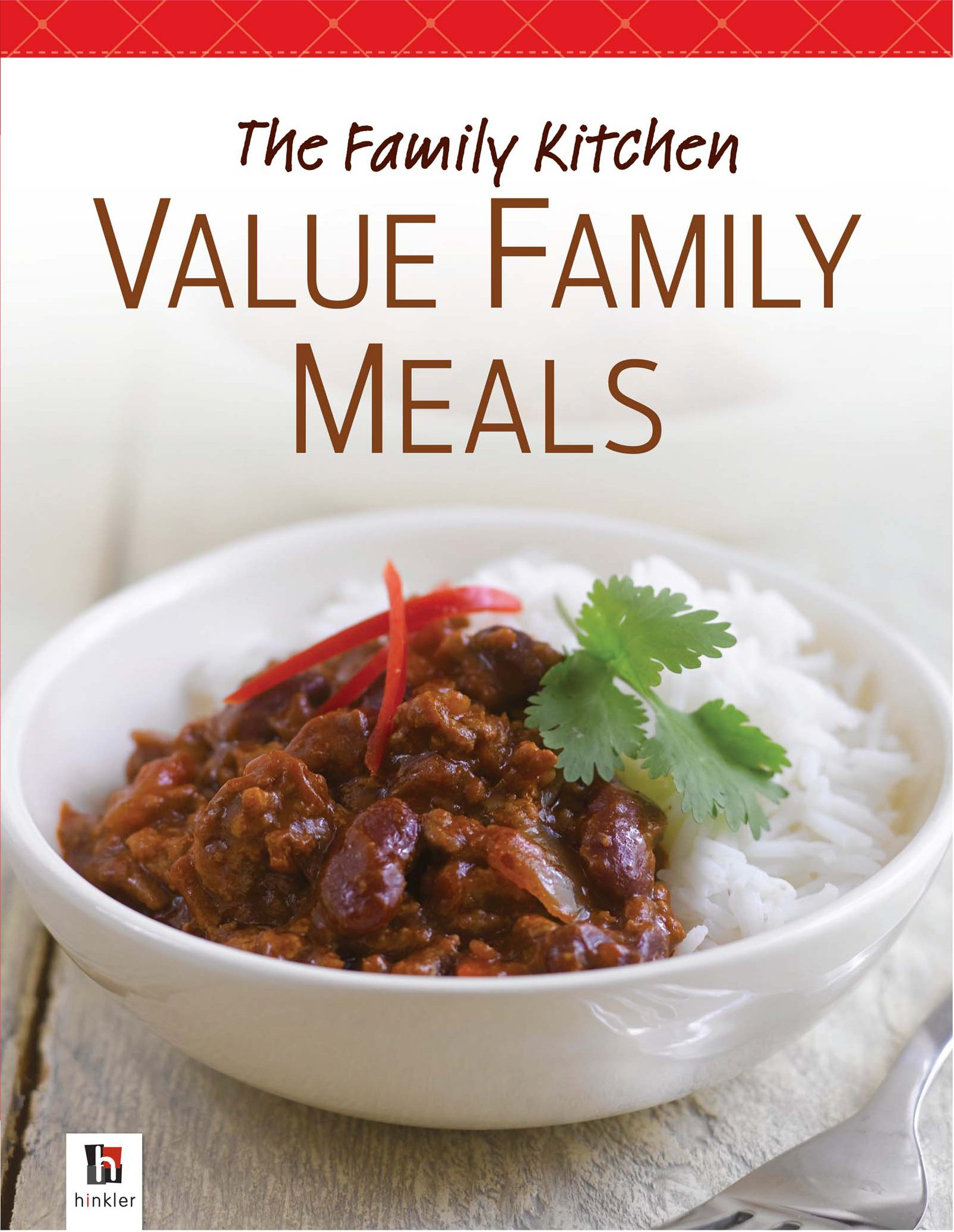 The Family Kitchen: Value Family Meals