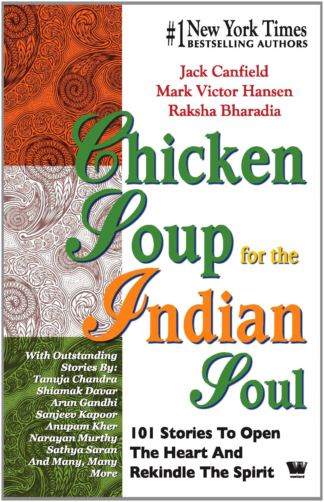 Chicken Soup for The Indian Soul: 101 Stories to Open the He