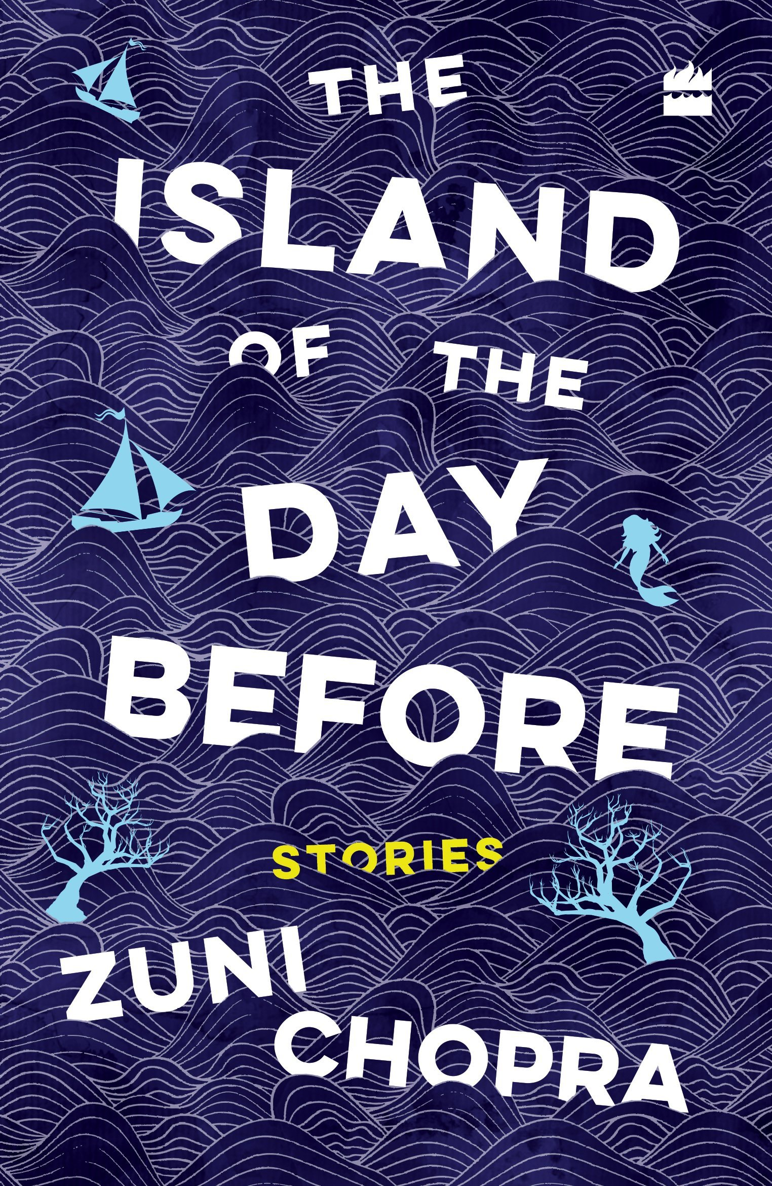 The Island of the Day Before: Stories